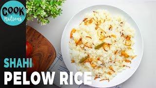 Shahi Pulao Recipe | Pelow Rice Recipe | Pulaw Recipe by CookNations