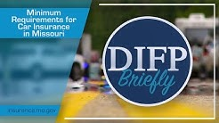 DIFP Briefly - Minimum Requirements for Car Insurance in Missouri