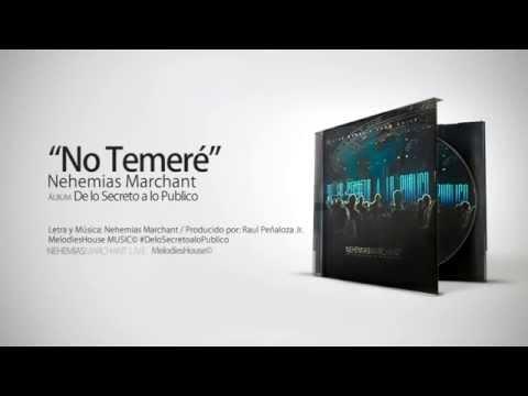 No Temeré - Nehemías Marchant (Lyrics Version)