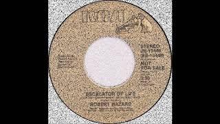 Robert Hazard - Escalator Of Life (single mix) (1983)
