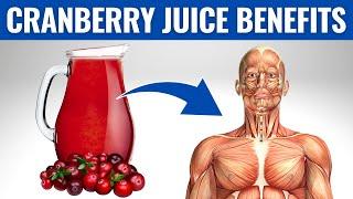 CRANBERRY JUICE BENEFITS - 13 Amazing Health Benefits of Cranberry Juice!