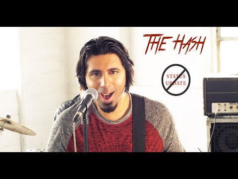 The Hash - Status Update (You Were On My Mind) Official Video