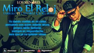 Farruko Ft J Alvarez Y Jory Boy - Miro El Reloj  Letra 2015