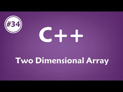 #34 [c++] - Two Dimensional Array