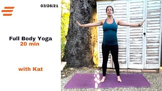 BE WELL YOGA WITH: Kat 20 MIN