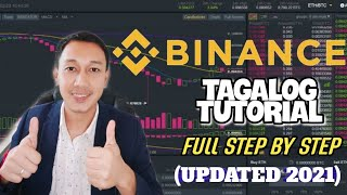 BINANCE TUTORIAL STEP BY STEP FOR BEGINNERS - TAGALOG UPDATED 2021