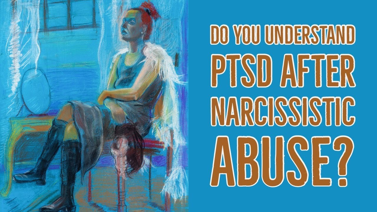 How does PTSD affect Survivors of Narcissist Abuse? - An Interview