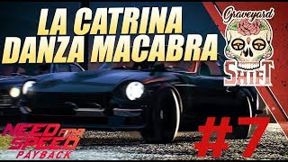 Need for Speed Payback #7 - DANZA MACABRA