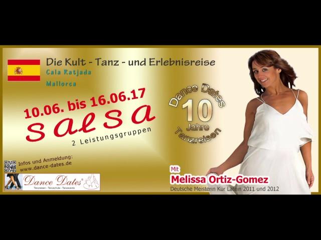 Dance Dates Tanzreisen Melissa Ortiz Gomez - Mallorca