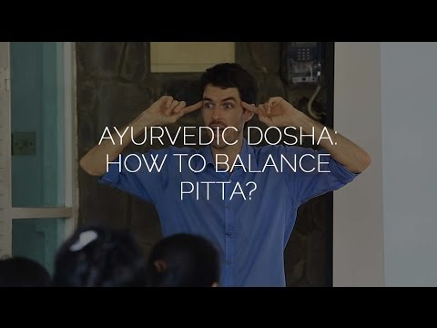 Ayurvedic Dosha: How to Balance Pitta?