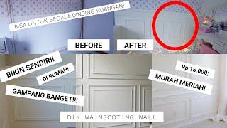 DIY MAKEOVER RUANGAN / CARA BUAT DINDING WAINSCOTING SENDIRI screenshot 1