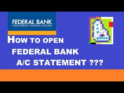 HOW TO OPEN FEDERAL BANK A/c STATEMENTS ||