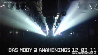 Bas Mooy @ Awakenings 12-03-11 Maassilo Rotterdam