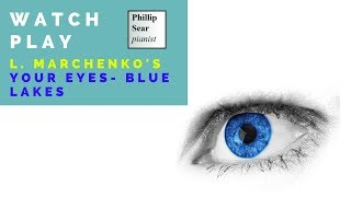 l. Marchenko: Your Eyes - Blue Lakes