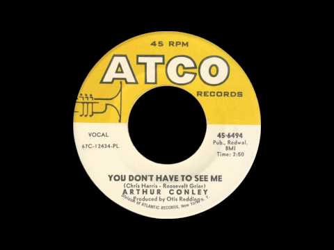 Arthur Conley - You Don't Have To See Me
