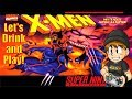 Let's Drink & Play X-men: Mutant Apocalypse on SNES (Complete No Death Playthrough)