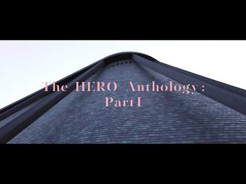 The HERO Anthology Part I