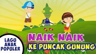 Naik Naik Ke Puncak Gunung - Lagu Anak Indonesia Populer