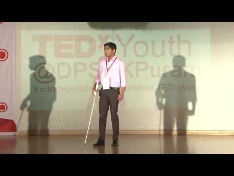 How visual impairment is a boon for me | Anoop Kumar | TEDxYouth@DPSRKPuram