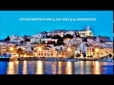 Future Deephouse Mix july 2014 by Groovelock || DJ Evien