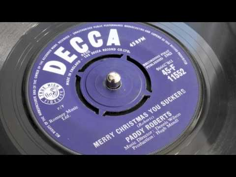 Merry Christmas You Suckers - Paddy Roberts (Decca Records 1965)