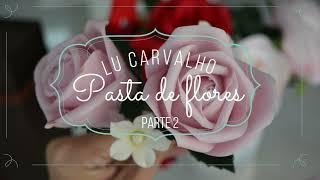 Como fazer Rosas - Flores de Açúcar | Easy Edible Flower Paste