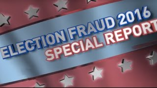 [97] Election Fraud Special Report!