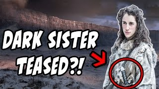 DARK SISTER TEASED?! Game Of Thrones Season 7 Episode 1 (Preview)