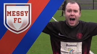 Messy FC - Best Sunday League Football Fails and Wins - EP4