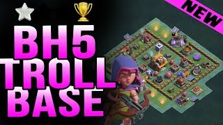Best Builder Hall 5(BH5) Base BH5 Troll Base Anti 1 Star WITH REPLAYS/TESTED | Clash of Clans