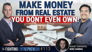 How To Make $18,000 In 13 Days With A Property You Don't Even Own! - Mike Gandia