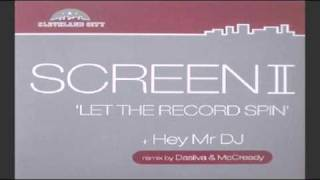Screen II - Hey Mr DJ (Cathedral Stab Mix)