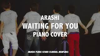 嵐  Waiting for you ピアノver.(耳コピ): ??? Waiting for you ??? ??