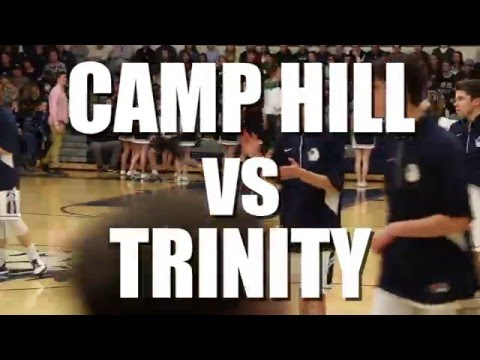 CAMP HILL vs TRINITY (1/8/16) feat: CASEY CARUSO, ZACK KUNTZ, SEAN GOOD