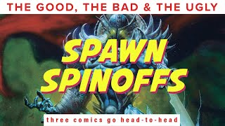Alan Moore vs Neil Gaiman: Spawn Spinoff Comics   The Good, The Bad and The Ugly