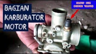 Bagian-Bagian Karburator Motor