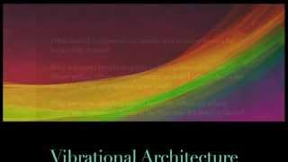 Vibrational Architecture: the Science of the Seven Rays