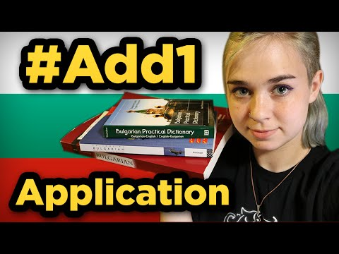 #Add1Challenge  Learning Bulgarian in 90 days // Application
