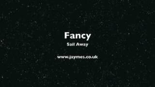 FANCY Sail Away