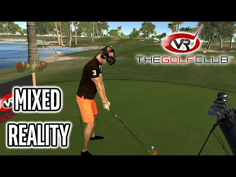 The Golf Club VR MIXED REALITY Gameplay on HTC Vive! Best Golf Game in Virtual Reality, no doubt!