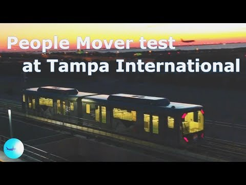Automated People Mover Tram Testing at Tampa International Airport