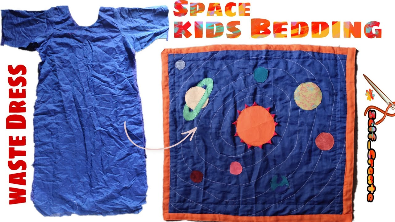 Home made Space Kid Bedding | Use Waste Dress make 👌 Mat | Bed |Kids & Baby's.