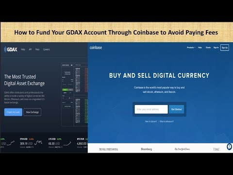 How To Fund Your GDAX Account Through Coinbase To Avoid Paying Any Fees