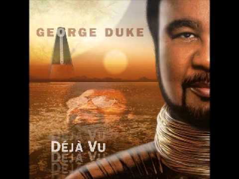 George Duke (Deja Vu) - What Goes Around Comes Around