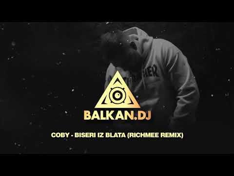 Coby - Biseri Iz Blata (RichMee Remix)