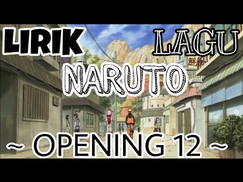 🎶 LIRIK LAGU NARUTO SHIPPUDEN OP12 🎶