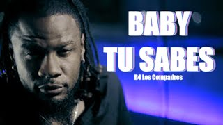 B4 - Baby Tu Sabes (Official Video HD)