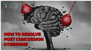 How to Resolve Post Concussion Syndrome with Dr. Kevin Pecca