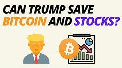 Can Trump Save Bitcoin (BTC) And Stocks?