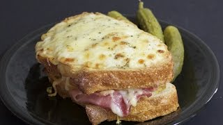 Croque Monsieur -  Hot Ham and Cheese Sandwich with Michael's Home Cooking